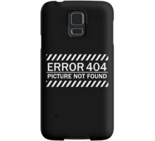 ERROR 404 picture not found WHITE Samsung Galaxy Case/Skin