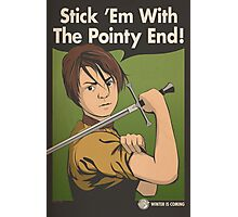 Stick 'Em With The Pointy End Photographic Print