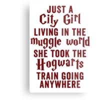 Just A City Girl, Living In The Muggle World; She Took The Hogwarts Train Going Anywhere Metal Print