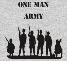 one man army by PastorKing