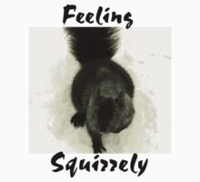 Feeling Squirrely by RLHall