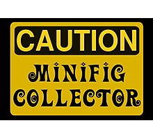 Caution Minifig Collector Sign  Photographic Print