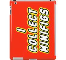 I COLLECT MINIFIGS  iPad Case/Skin