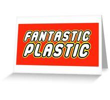 FANTASTIC PLASTIC Greeting Card