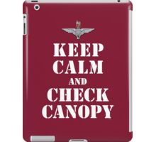 KEEP CALM AND CHECK CANOPY - PARACHUTE REGIMENT iPad Case/Skin