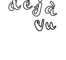Deja vu by artguy24
