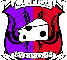 Cheese for everyone! by Stevie B