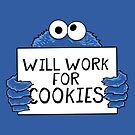 Will Work for Cookies by Alex Pawlicki