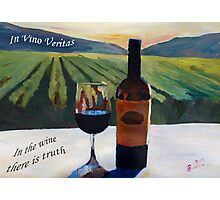 In vino veritas - in the wine there is truth Photographic Print