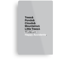 Happy Accidents. Metal Print