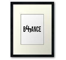 B47ANCE Framed Print