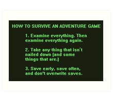 The Rules to Surving an Adventure Game Art Print