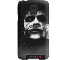 Joker - Life is a joke Samsung Galaxy Case/Skin