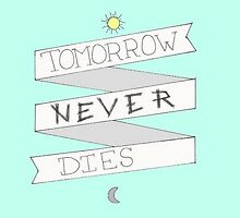 MINT tomorrow never dies by o-my-morgan