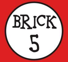 BRICK 5  by ChilleeW