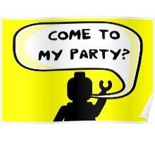 """""""COME TO MY PARTY?"""" Invitation  Poster"""