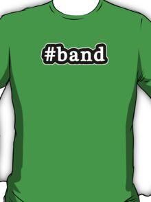 Band - Hashtag - Black & White T-Shirt