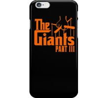 The GIANTS Part III iPhone Case/Skin