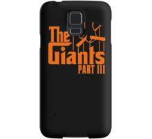 The GIANTS Part III Samsung Galaxy Case/Skin