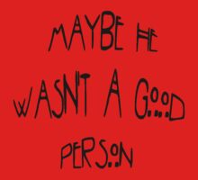 Not A Good Person by DARoma