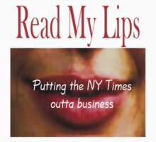 T- Read My Lips 18 by Al Bourassa