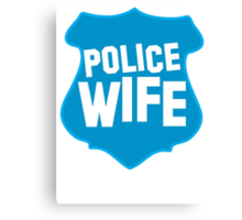 Police WIFE on a policeman shield badge  Canvas Print