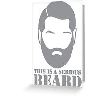 This is a SERIOUS BEARD with man unshaven Greeting Card