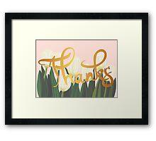 Thanks Tulips Framed Print