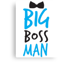 Big Boss Man with bow tie Canvas Print