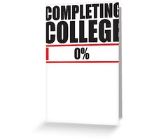 Completing College 0 per cent % progress bar Greeting Card