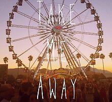 Take Me Away by EmmettReynolds
