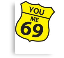 You and me route 69 Canvas Print
