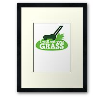 I will cut your GRASS with lawn mower Framed Print