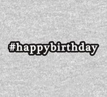 Happy Birthday - Hashtag - Black & White Kids Clothes