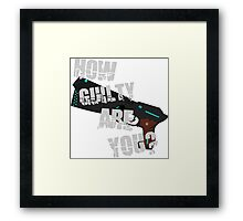 How Guilty Are You? Framed Print