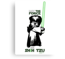 May the Force Be Shih Tzu Canvas Print
