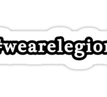 We Are Legion - Hashtag - Black & White Sticker