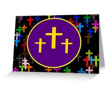 Holy Crosses Greeting Card