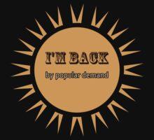 Back by popular demand by Kurt  Tutschek