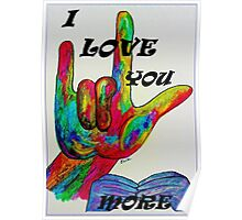 I LOVE YOU MORE - American Sign Language Poster