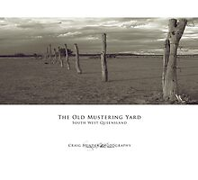 The Old Mustering Yard by Craig Hender