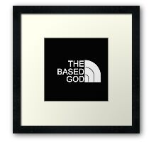 THE BASED GOD Framed Print