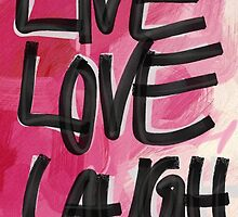 LIVE, LOVE AND LAUGH // Pink by nikolinalooch