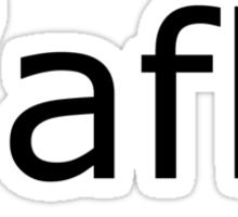 /afk (Away From Keyboard) shirt  -- Black Text version Sticker