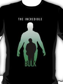 The Incredible Bulk T-Shirt