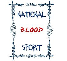 National Blood Sport by Newix
