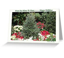 From Our Home To Yours ---- Happy Holidays Greeting Card