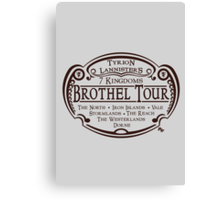 Tyrion Lannister Brothel Tours Canvas Print