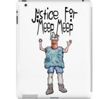 Justice for Meep Meep iPad Case/Skin