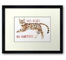 No Dogs No Masters Framed Print